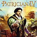 Patrician iv : incarnez un marchand du moyen âge