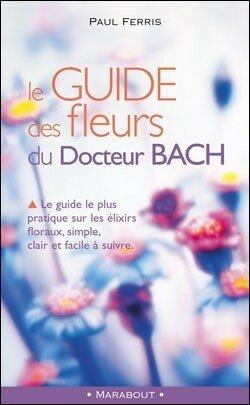 Guide des fleurs de bach