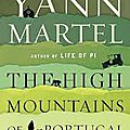 The high mountains of portugal - yann martel (english edition)