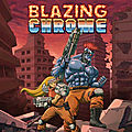 Test de Blazing <b>Chrome</b> - Jeu Video Giga France