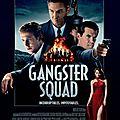 Gangster Squad, de Ruben Fleischer (2013)