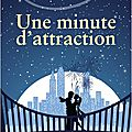 Une minute d'attraction, de carrie elks