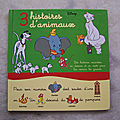 3 histoires d'animaux, collection Disney, France Loisirs