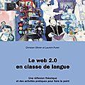 <b>Web</b> <b>2</b>.<b>0</b> et didactique des langues
