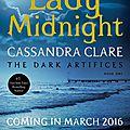 The dark artifices t1, lady midnight - cassandra clare: un nouveau résumé