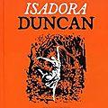 <b>Isadora</b> <b>Duncan</b>, Josépha Mougenot, Jules Stromboni, éditions Naïve,