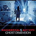 <b>Paranormal</b> Activity 5 - Ghost Dimension (Concentré de