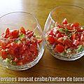 Verrines avocat crabe/tartare de tomates