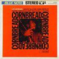 Lee Morgan - 1965 - Cornbread (Blue Note) LP