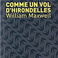 Comme un vol d'hirondellede william maxwell ce