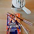 La Nostalgie heureuse, Amélie <b>Nothomb</b>