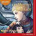 Les Mondes d'<b>Ewilan</b> #2 : L'œil d'Otolep, de Pierre Bottero