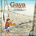 <b>Gaya</b> et le petit désert - Livre + CD