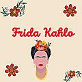Lecture thématiQue : <b>Frida</b> <b>KahlO</b>