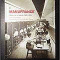 Manufrance : L'album d'un siècle 1885-1985 (avec <b>CD</b>)