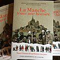 L'histoire et la géographie de la MANCHE présentée aux écoliers: et pour présenter la Normandie aux lycéens, c'est quand?