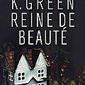 Reine de beauté, d'<b>Amy</b> K Green