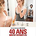40 Ans : Mode D'Emploi - Apatow Domine Toujours ! [ Critic's ]