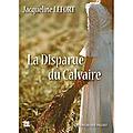 LA DISPARUE DU <b>CALVAIRE</b> - JACQUELINE LEFORT.