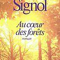Au coeur des forêts