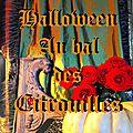 <b>Halloween</b> au <b>bal</b> des <b>citrouilles</b>