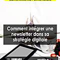 Comment mettre en place une <b>newsletter</b> dans sa stratégie digital