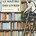 Le maitre des livres tome 1 ---- umiharu shinohara