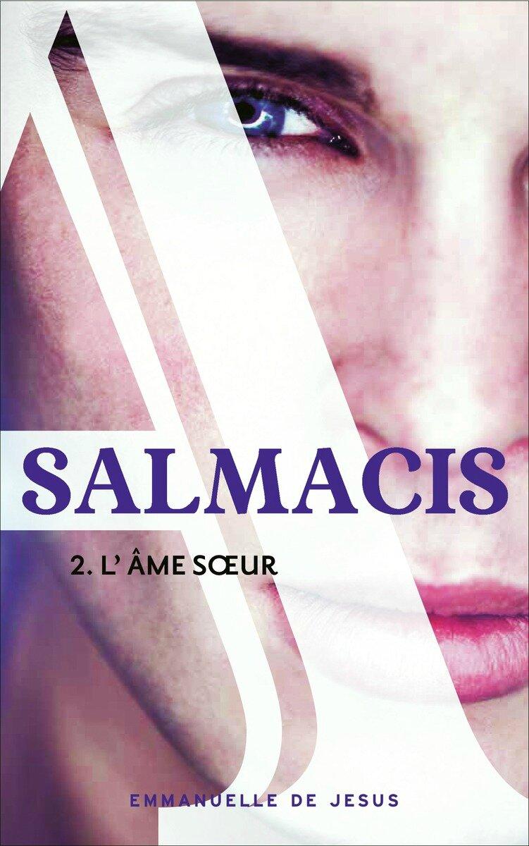 salmacis-tome 2-l'âme-soeur Emmanuelle de Jesus