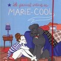 Le journal intime de marie-cool, de india desjardins, chez michel lafon