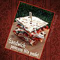 Sandwich poivrons féta, poulet (ou non)