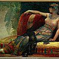 Cléopatre reine d'<b>Egypte</b>