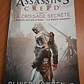 ASSASSIN'S CREED - LA <b>CROISADE</b> <b>SECRETE</b>