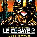 Le <b>Cobaye</b> 2 - Cyberspace (Le cyberespace se meurt... Le film aussi...)