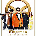 Kingsman 2 : le cercle d'or
