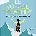 Roman feel-good : Le voyage de Wendy d'Anne Thoumieux
