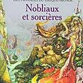 Les <b>Annales</b> du Disque-Monde, tome 14 : Nobliaux et sorcières (Lords and Ladies) - Terry Pratchett