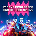 Test de It Came From Space and <b>Ate</b> Our Brains - Jeu Video Giga France