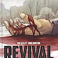 Revival - l'intégrale - volume 2: quarantaine - par tim seeley et mike norton