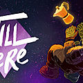 Test de <b>Still</b> <b>There</b> - Jeu Video Giga France