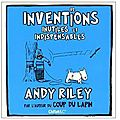 ~ 92 inventions inutiles et indispensables, Andy Riley