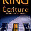 Chronique lecture: ecriture, mémoire d'un métier de stephen king