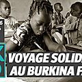 Projet solidaire Burkina