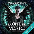 La Cité de verre (The Mortal Instruments 3) de Cassandra Clare