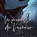 La promesse de l'avenir [Fallen #2] de Aly Martinez