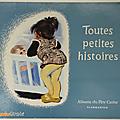 Livre Collection ... TOUTES PETITES HISTOIRES (1978) * <b>Albums</b> du <b>Père</b> <b>Castor</b> *