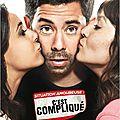 Situation amoureuse : <b>c</b>'<b>est</b> <b>compliqué</b> de Manu Payet
