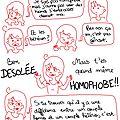 Je suis pas homophobe mais...