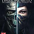 Fuze <b>Forge</b> présente Dishonored 2 en téléchargement