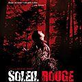 Soleil Rouge (2013) - de Mickael Perret