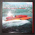 Canots automobiles : L'<b>apogée</b> 1945-1962 - Gérald Guétat